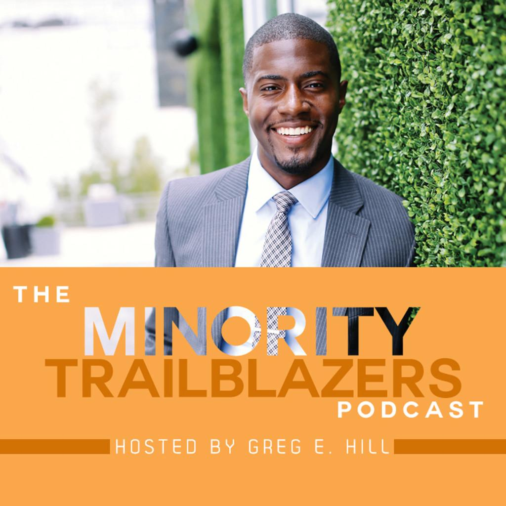 Minority Trailblazer Podcast