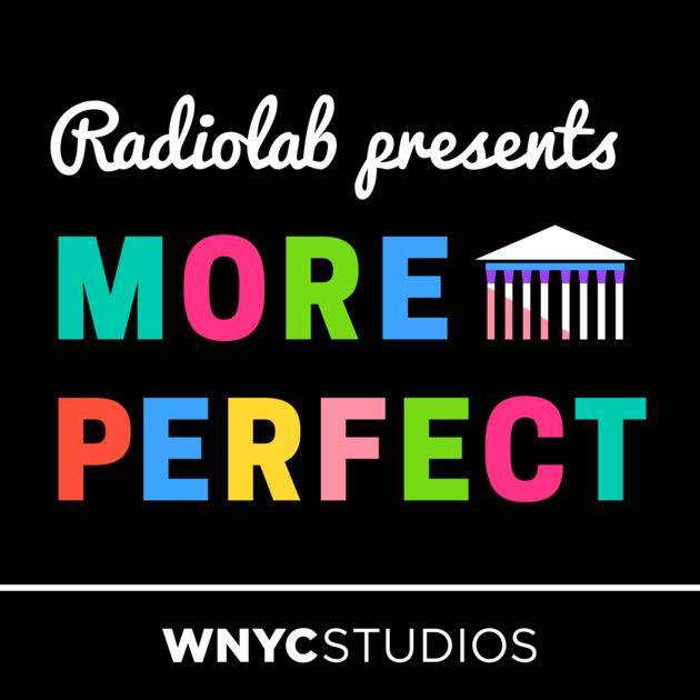 More Perfect supreme court podcast